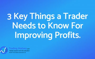 Three Key Tips to Really Improve Your Trading Profits