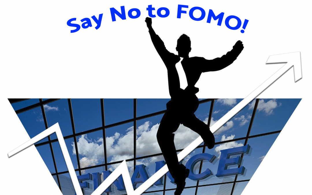 FOMO – How to Counter the Fear of Missing Out on Market Moves.